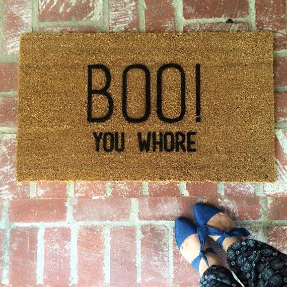 """The Original """"BOO! You wh*re"""" doormat, Door mat, outdoormat, handpainted, 18x30, Halloween, Mean Girls"""