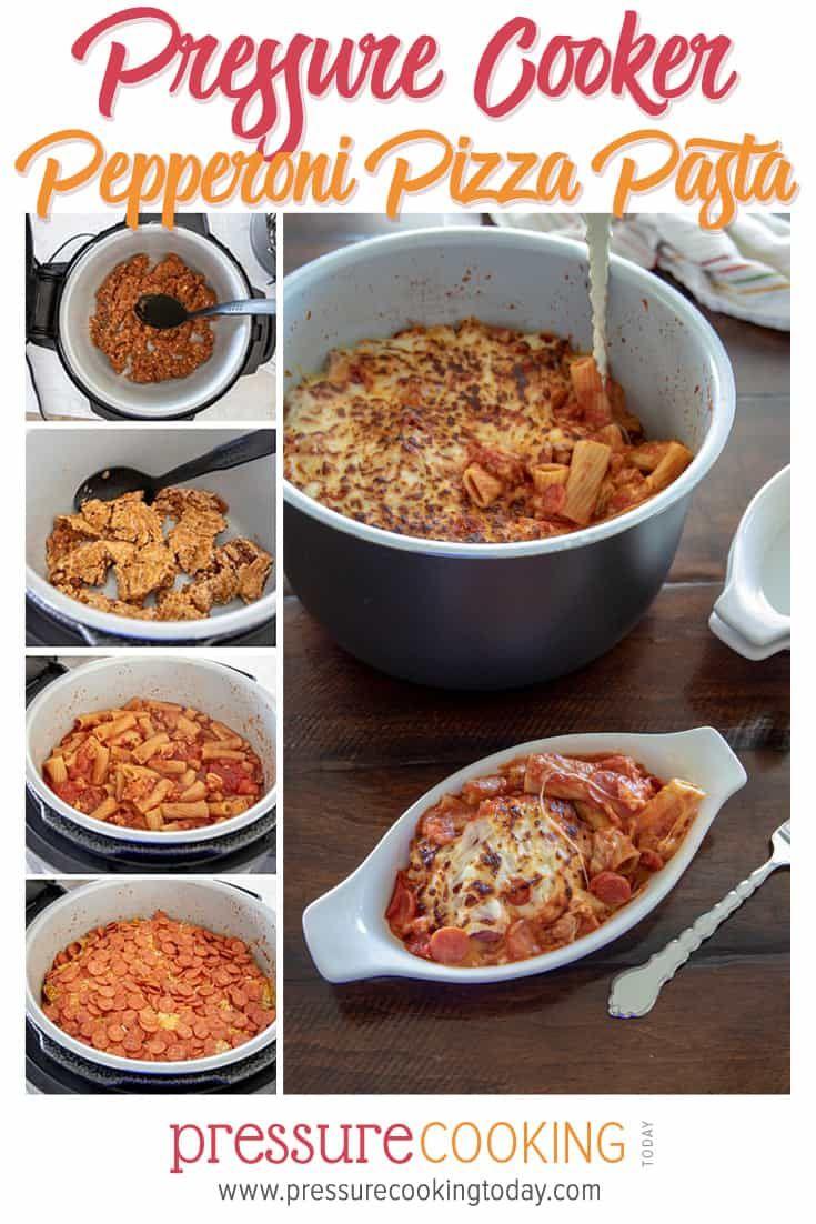 Pressure Cooker Pepperoni Pizza Pasta Recipe Instant Pot Pasta Recipes Pressure Cooker