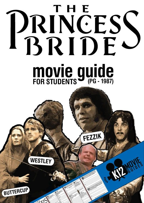 The Princess Bride Movie Guide Cover  Increase your students' comprehension of this classic movie. Discuss with your students the 10 high-level, short answer and essay questions by pausing at the designated times on the movie guide.