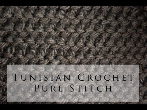 Tunisian Crochet Purl Stitch with video