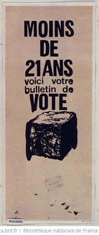 Moins de 21 ans, voici votre bulletin de vote, 1968 (Et pourquoi pas en 2015 ?)