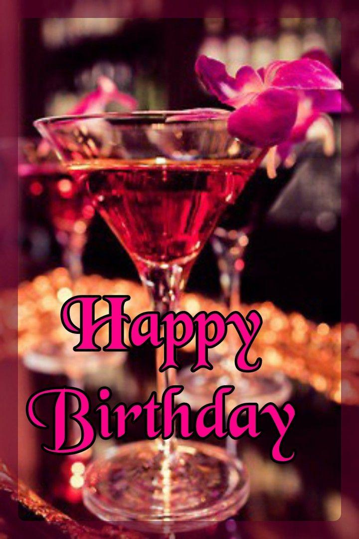 Happy Birthday Cheers Happy Birthday Drinks Happy Birthday