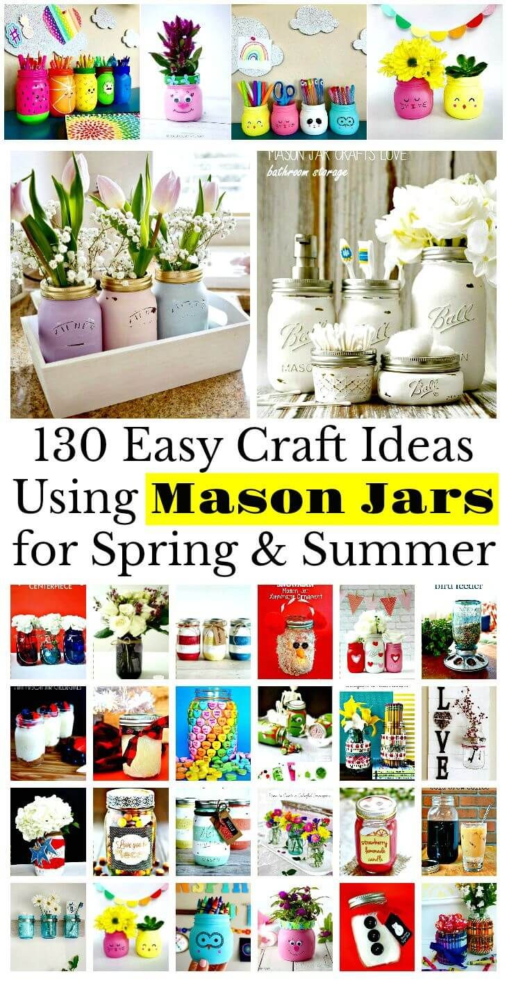 130 Easy Craft Ideas Using Mason Jars for Spring & Summer - DIY & Crafts