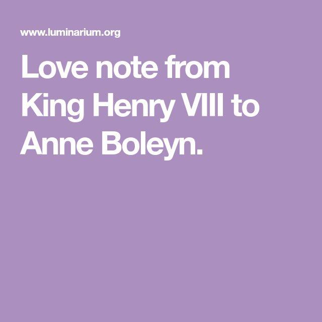 Love note from King Henry VIII to Anne Boleyn.