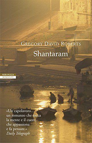 Shantaram (Le tavole d'oro) di [Roberts, Gregory David]