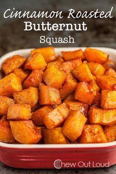 Cinnamon Roasted Butternut Squash - Fantastic side dish recipe for the holiday season.