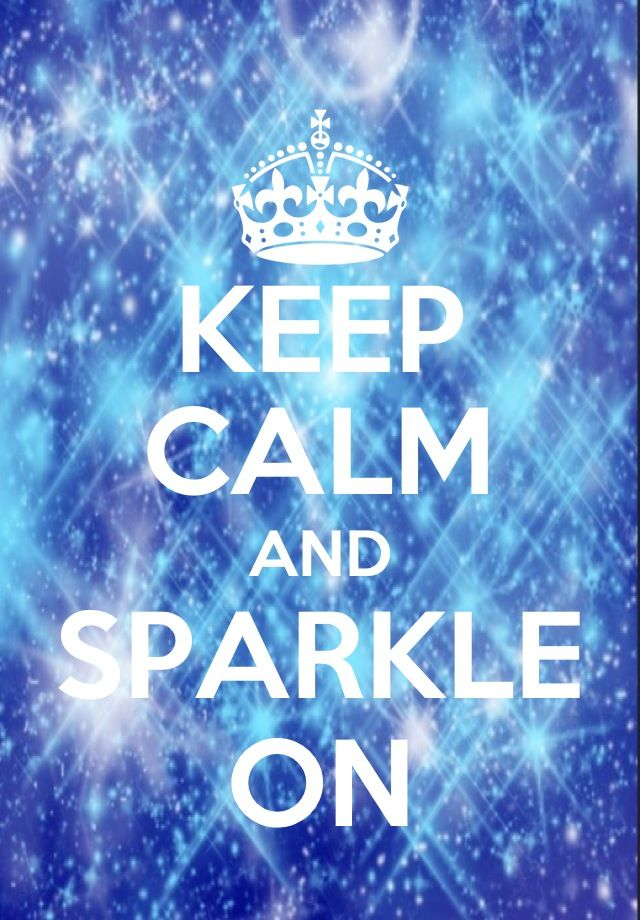 Keep calm and sparkle on - made on keep calm app