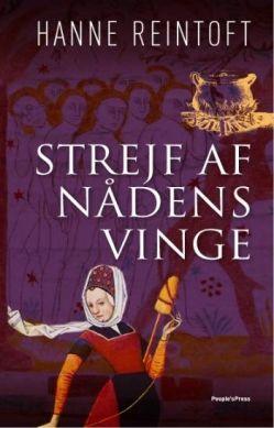 Køb 'Strejf af nådens vinge' bog nu. Året er 1199, det er korstogenes og krigenes tid. Valdemarerne tager på togter i syd og øst, men hjemme i Danmark er