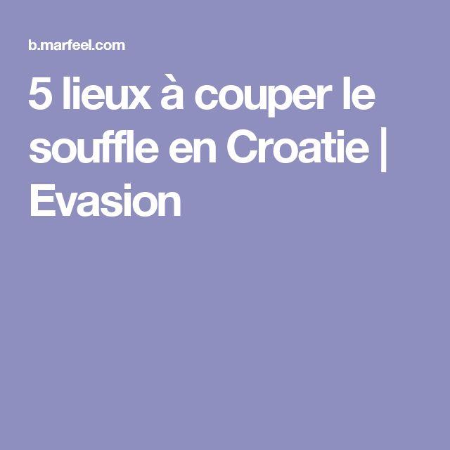 5 lieux à couper le souffle en Croatie | Evasion