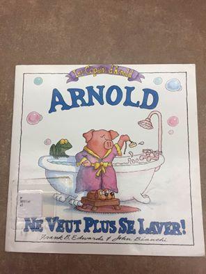 31997000827675 Arnold décide de ne plus se laver. Il opte pour la malpropreté. La visite de sa grand-maman le fait changer d'idée. Une incitation humoristique à l'hygiène. [SDM]