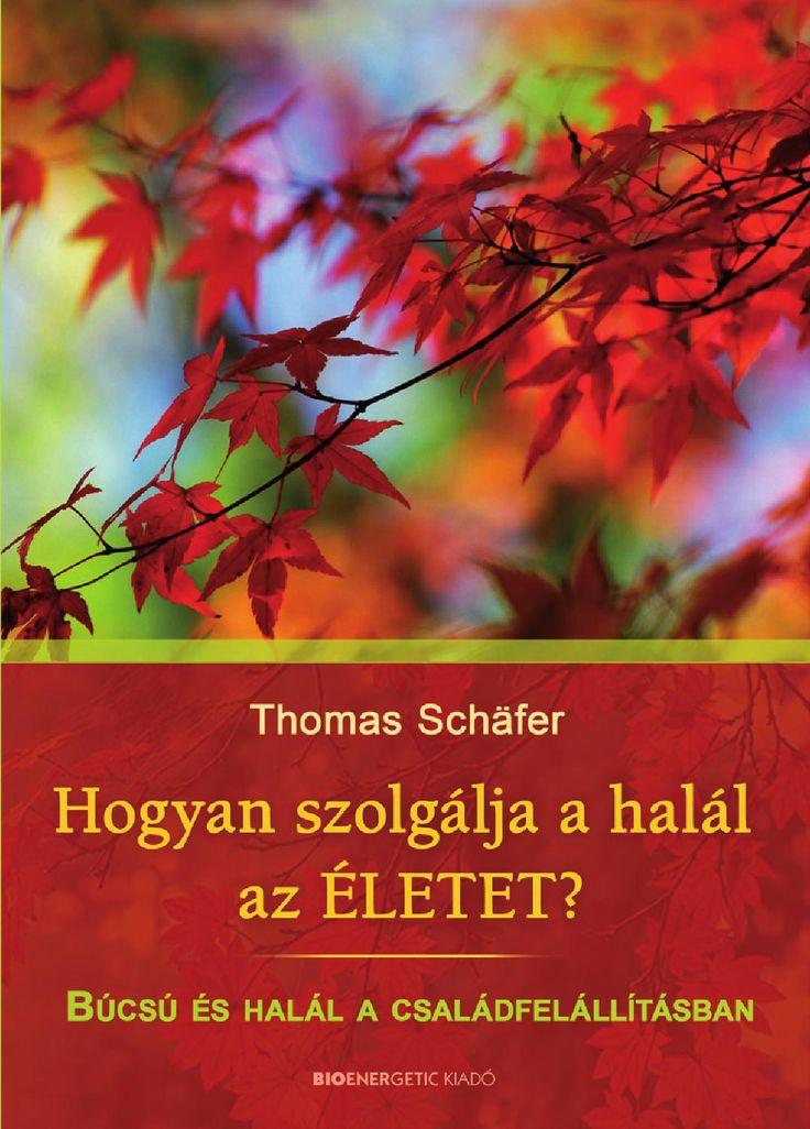 Thomas Schäfer: Hogyan szolgálja a halál az életet? Webáruház: http://bioenergetic.hu/konyvek/thomas-schafer-hogyan-szolgalja-a-halal-az-eletet Facebook: https://www.facebook.com/Bioenergetickiado Az élet és a halál összetartozik; és aki helyesen viszonyul a halálhoz, egyben az életét is szolgálja. Ebben a könyvben sok történet szerepel nehéz emberi sorsokról, amelyek sajátságos módon összecsengenek az előttük bemutatott mesékkel. A családfelállításokban láthatóvá válik, hogy a halál és az…