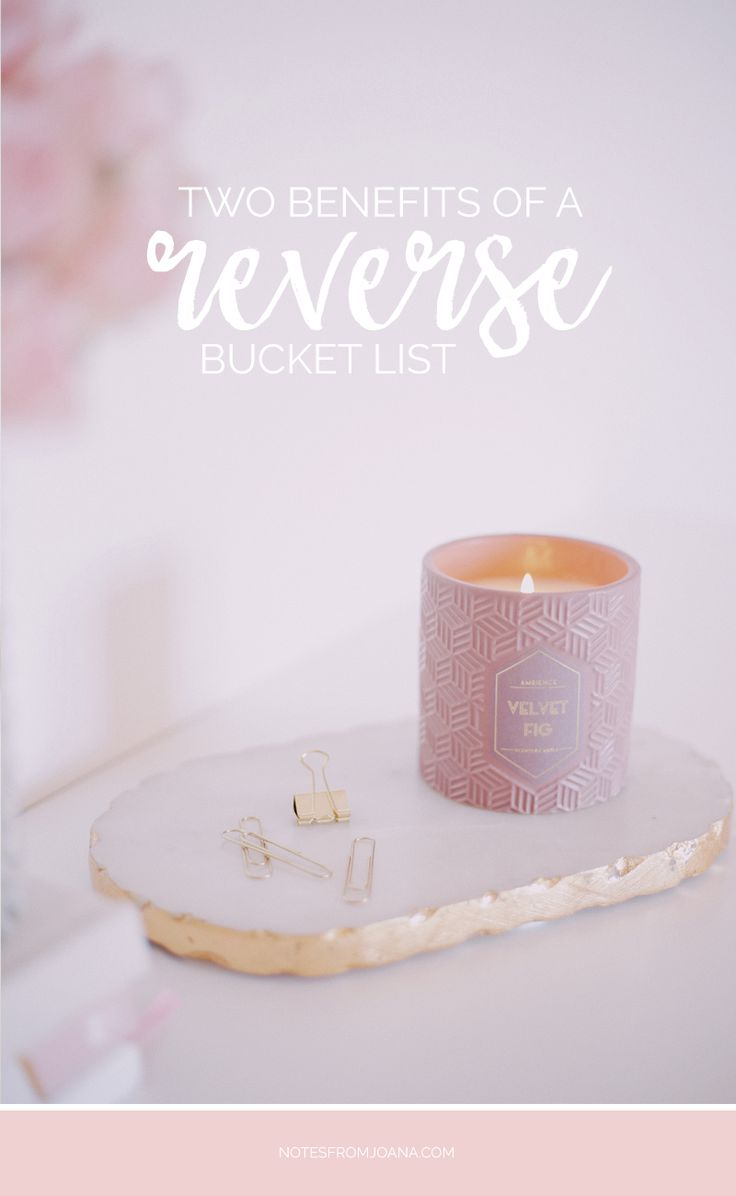 What's a reverse bucket list? Instead of writing down what you hope to achieve in your lifetime, you write down things you've accomplished so far.