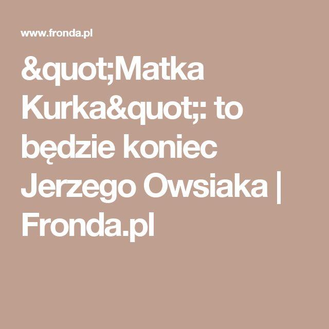 """""""Matka Kurka"""": to będzie koniec Jerzego Owsiaka   Fronda.pl"""