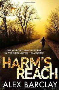 Harm's Reach - Alex Barclay