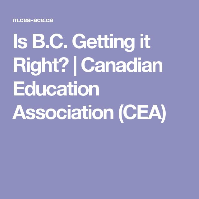 Is B.C. Getting it Right? | Canadian Education Association (CEA)