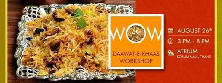WOW Daawat-E-Khaas Event At KORUM Mall