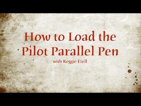 Loading the Pilot Parallel Pen - YouTube