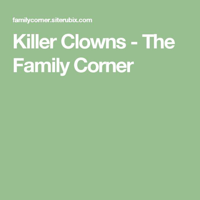Killer Clowns - The Family Corner