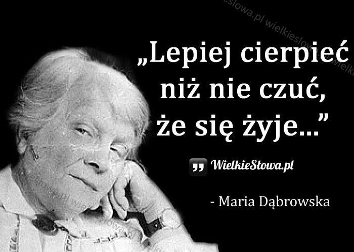 Lepiej cierpieć... #Dąbrowska-Maria, #Ból,-cierpienie,-łzy, #Życie