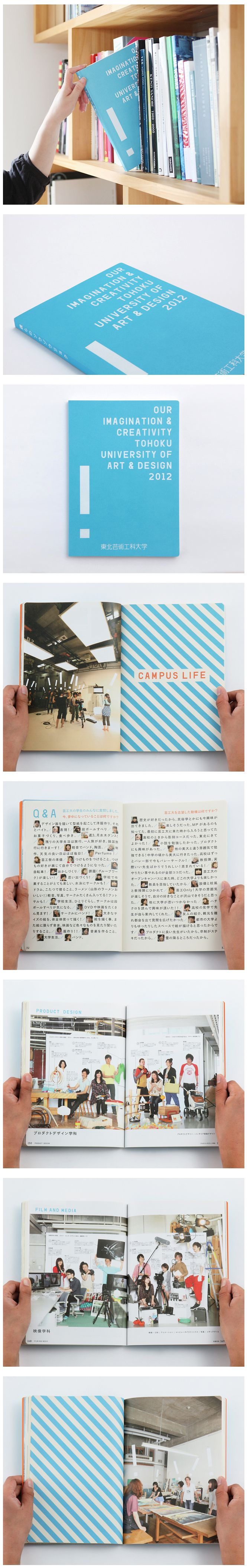 Client. TOHOKU UNIVERSITY OF ART & DESIGN Guide Book 2012 / Planning & Editorial Design 2011 Yamagata