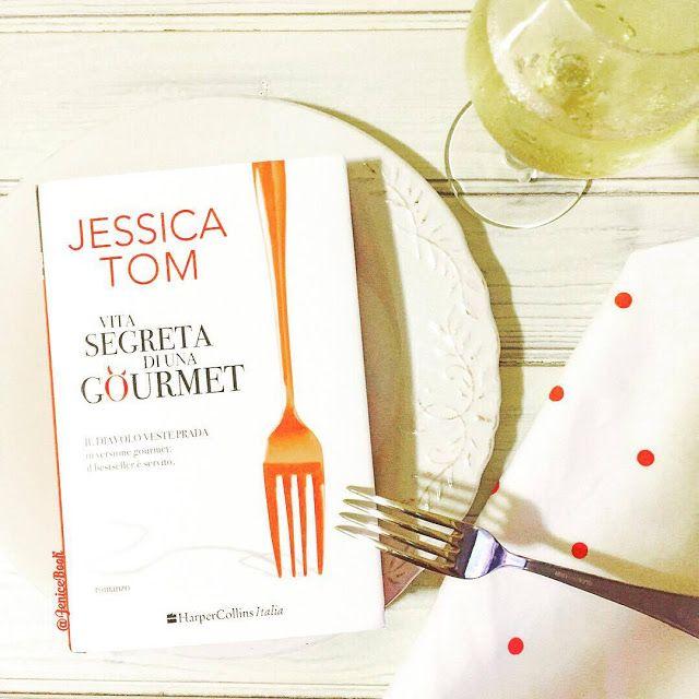 La Fenice Book: [Recensione] Vita segreta di una gourmet di Jessica Tom