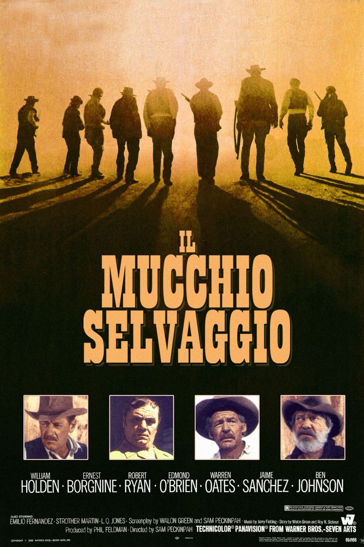 Il mucchio selvaggio (The Wild Bunch), di Sam Peckinpah, 1969