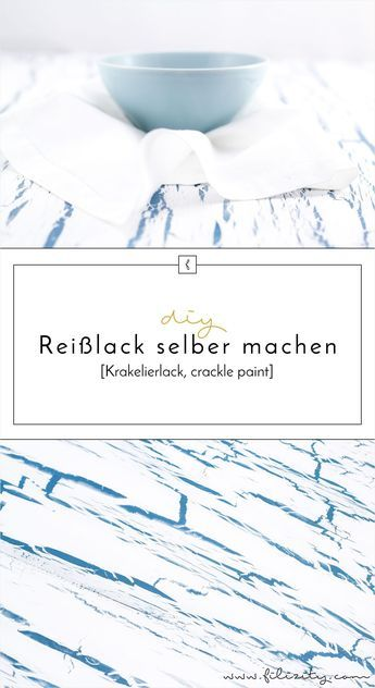 krakelierlack rei lack selber herstellen farbe pinterest. Black Bedroom Furniture Sets. Home Design Ideas