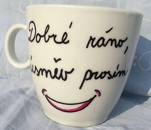 MaryDary / Hrnček Dobré ráno, úsmev prosím:)