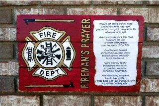 Fireman's Prayer, Reclaimed, Recycled, wood sign, hand made, hand painted. I sooo wish I could get this.
