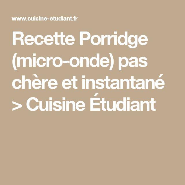 Recette Porridge (micro-onde) pas chère et instantané > Cuisine Étudiant