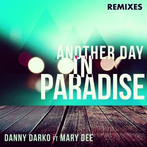Another Day In Paradise - Flax Remix, a song by Danny Darko, Mary Dee, Flax on Spotify
