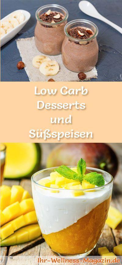 Einfache Rezepte für Low Carb Desserts und Süßspeisen: Leckere kohlenhydratarme Rezepte, kalorienarm, gesund und ohne Zusatz von Zucker zubereitet ...