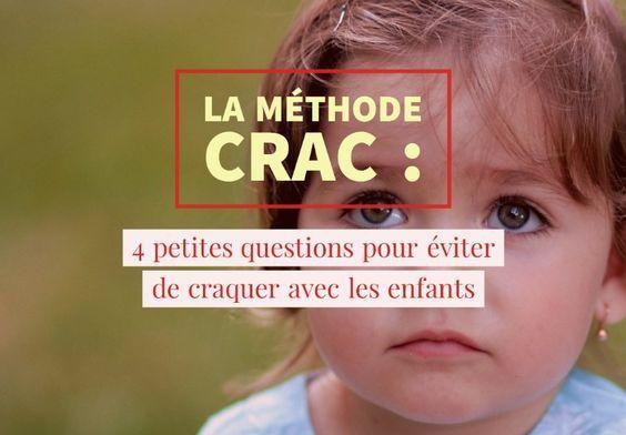 La méthode CRAC : 4 petites questions pour éviter de craquer dans les situations d'urgence avec les enfants