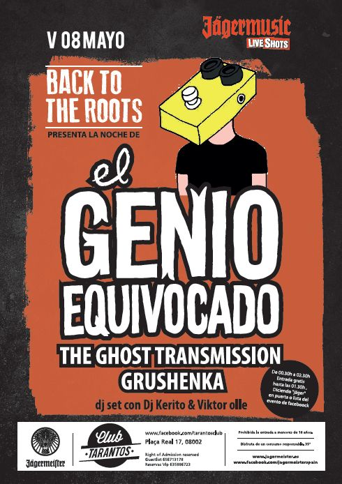 Back To The Roots - El Genio Equivocado -