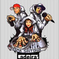 Ladeira 1 - Mesma sintonia (Prod. Haus) by Ladeira 1 on SoundCloud