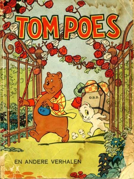Tom Poes and Olivier B. Bommel By Marten Toonder.
