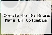 http://tecnoautos.com/wp-content/uploads/imagenes/tendencias/thumbs/concierto-de-bruno-mars-en-colombia.jpg Bruno Mars. Concierto de Bruno Mars en Colombia, Enlaces, Imágenes, Videos y Tweets - http://tecnoautos.com/actualidad/bruno-mars-concierto-de-bruno-mars-en-colombia/