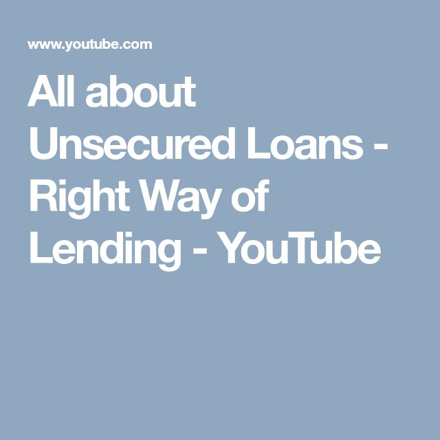 All about Unsecured Loans - Right Way of Lending - YouTube