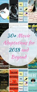 Love to Read? Love Movies? There's not much better than your favorite book as a movie. Is your favorite here? These adaptations will be amazing. From Wonder to a Wrinkle in Time (starring Oprah). Pin now and watch later!