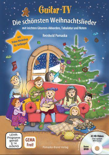 Guitar-TV: Die schönsten Weihnachtslieder (mit DVD): Leichte Gitarren-Akkorde, Tabulatur und Noten; inkl. Video-Workshop für Gitarrenanfänger von Reinhold Pomaska http://www.amazon.de/dp/3943304868/ref=cm_sw_r_pi_dp_geuzub1Y0Y83A