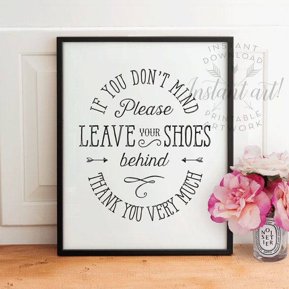 Take Your Shoes Off PRINTABLE decor  shoes off by TheCrownPrints                                                                                                                                                      More