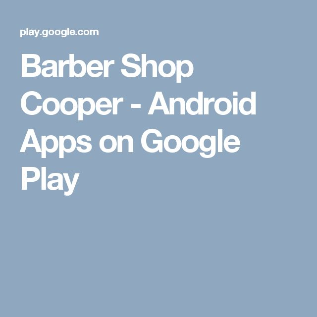 Barber Shop Cooper - Android Apps on Google Play