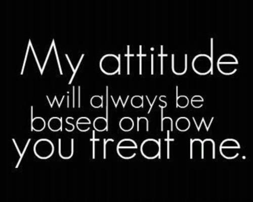 don't think that i'm a bitch. the only reason why my attitude is like this because you pushed me to the edge.