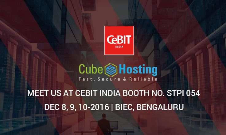 Meet us at #CEBIT in #Bangalore, India from December 8th to 10th, 2016 at booth no STPI 054 the venue