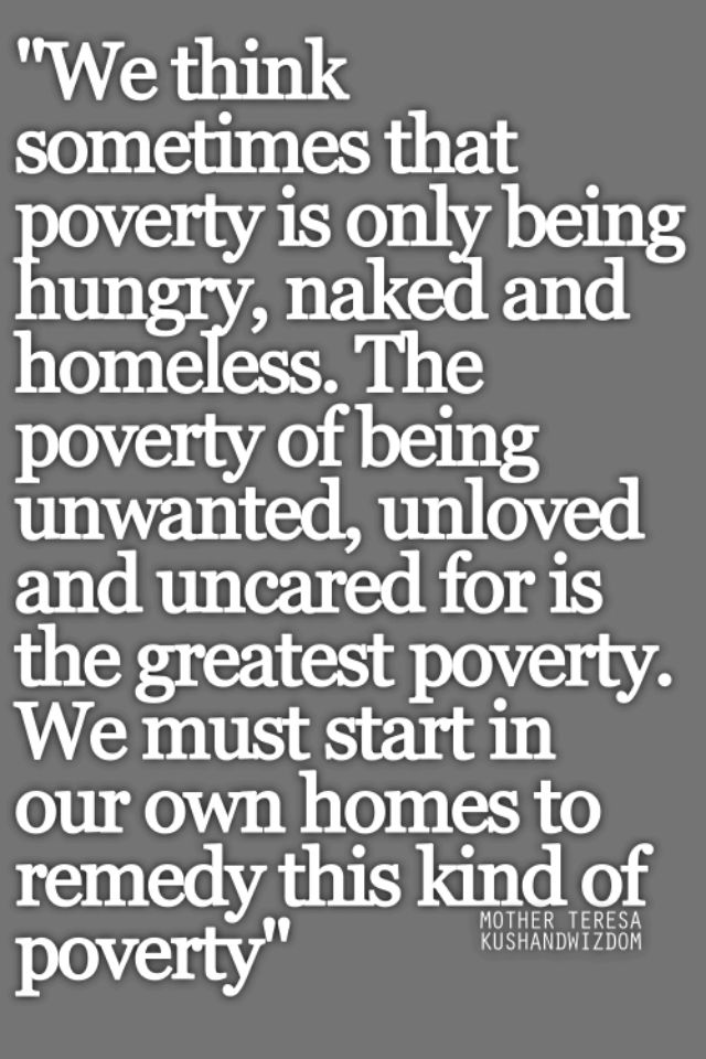 Loving & Caring.  Fighting poverty.  Quote by Mother Teresa