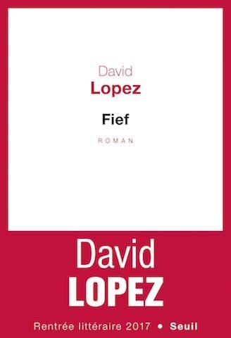 Fief par David Lope, au Seuil.