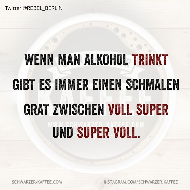 Sprüche lustig alkohol Lustige Sprüche