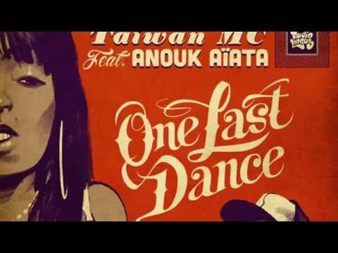 One Last Dance - Taiwan MC feat. Anouk Aiata - YouTube