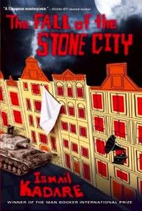 The fall of the stone city / Ismail Kadare ; translated from the Albanian by John Hodgson