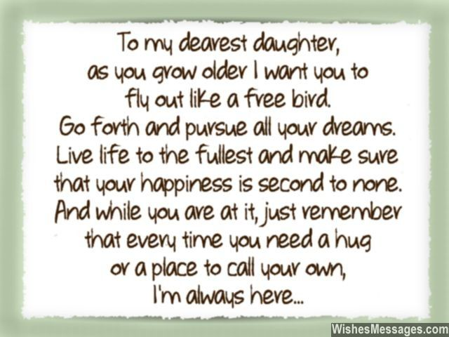 To My Dearest Daughter, As You Grow Older I Want You To